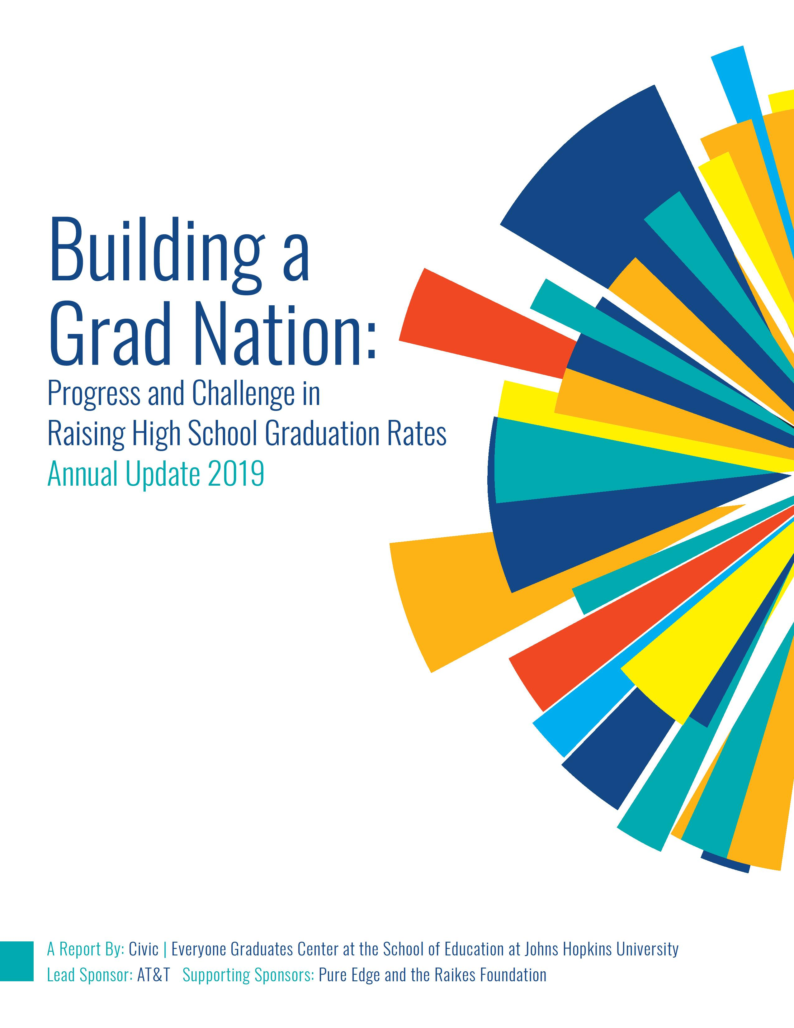 2019 Building a Grad Nation Report