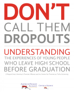Don't Call Them Dropouts